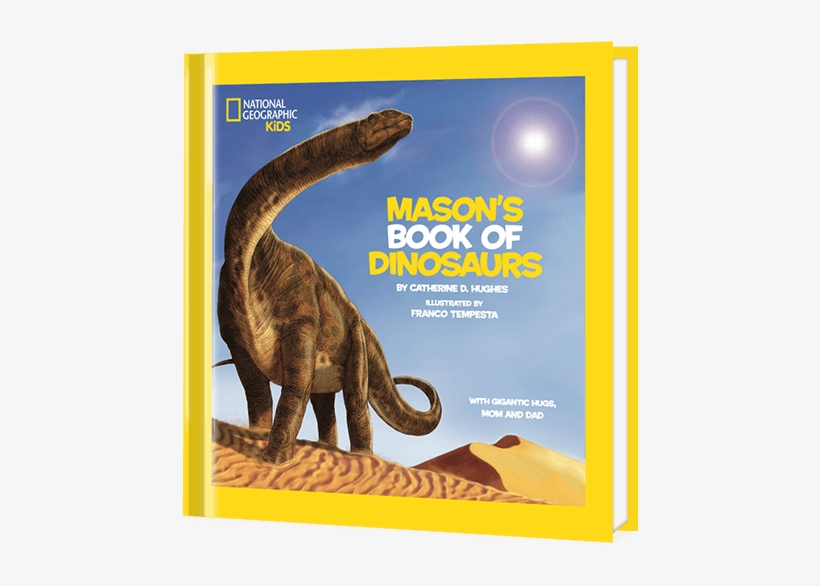 National Geographic Little Kids Book Of Dinosaurs Personalized - National Geographic Little Kids First Big Book, transparent png #756695