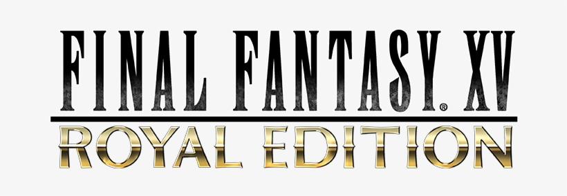 Final Fantasy Xv Windows Edition And Royal Edition - Final Fantasy Xv Royal Edition Logo Png, transparent png #768782