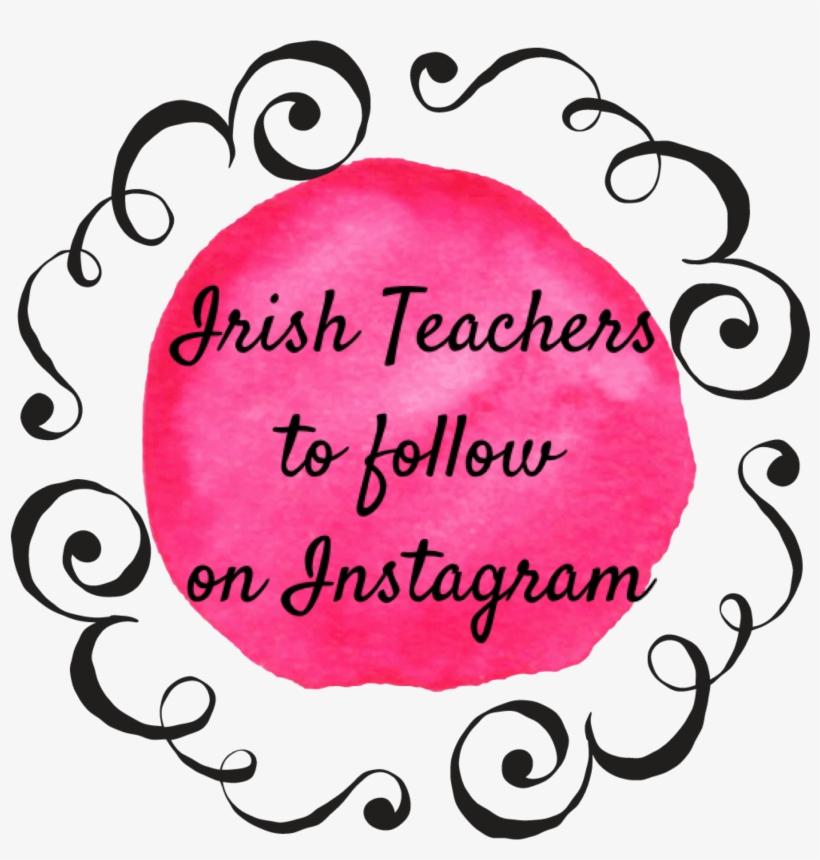 Irish Primary Teachers On Instagram 2018/2019 - Circle, transparent png #7610772