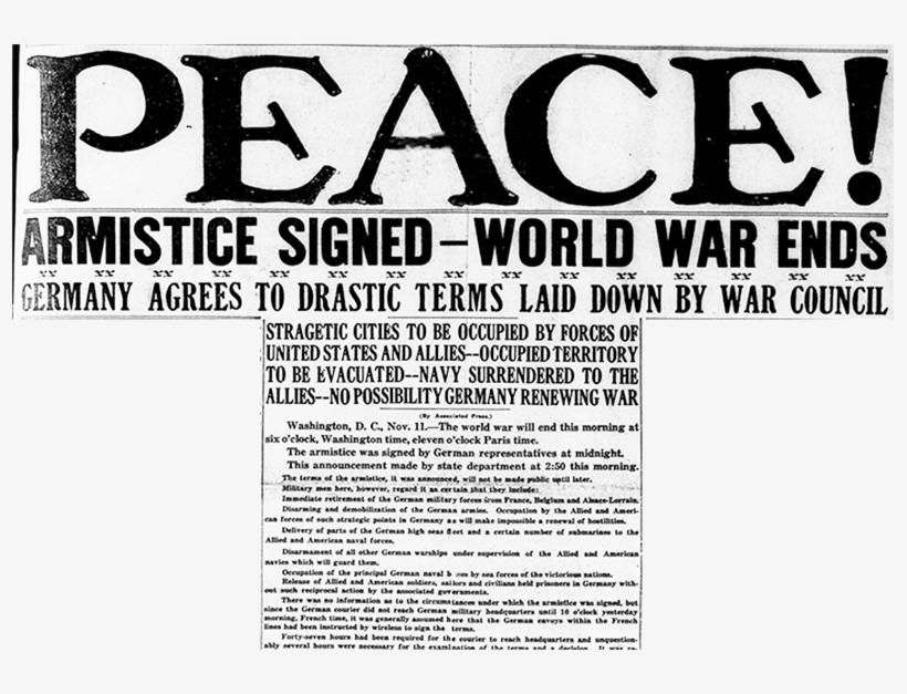 "World War Ends"" - World War I Ends Peace Newspapers, transparent png #7691098"