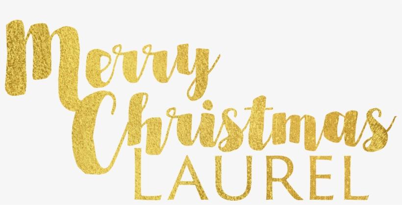 Laurel December At Pm - Merry Christmas Gold Png, transparent png #7784698