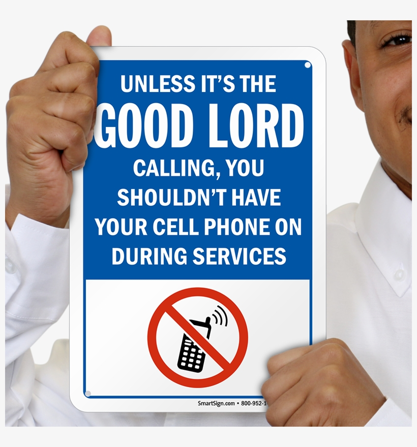 Funny No Cell Phone Sign - Cell Phone Sign, transparent png #7798960