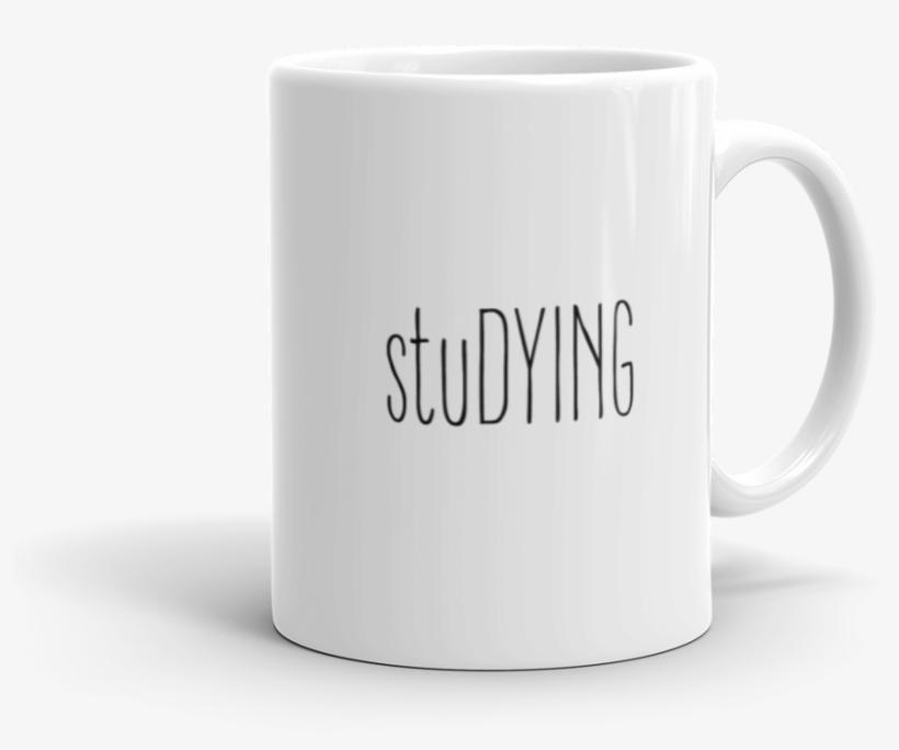 Studying Mug - You Just Got Litt Up Mug, transparent png #785458