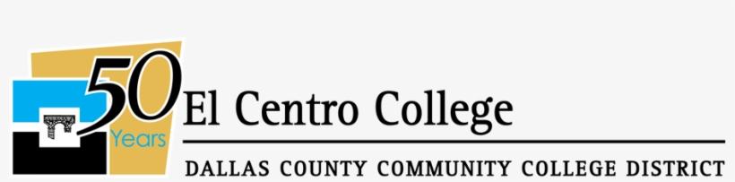 El Centro College 50th Anniversary Logo - El Centro College Logo, transparent png #788028