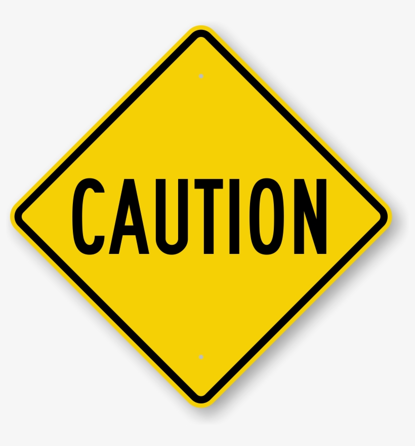 Printable Construction Signs Pictures - Caution Signs, transparent png #799946