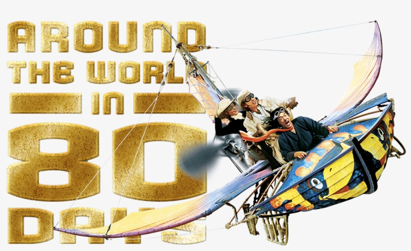 Around The World In 80 Days Png - Around The World In 80, transparent png #7906325