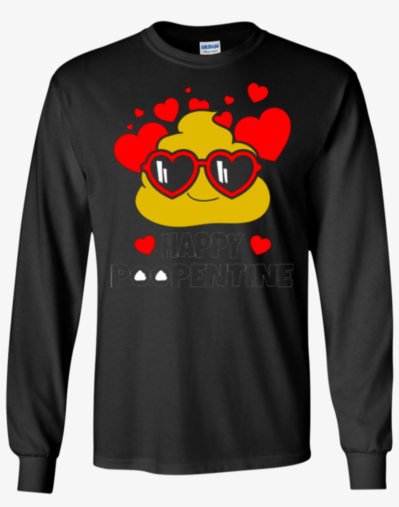 Happy Poopentine Poop Emoji Happy Valentine's Day Shirt - Grinch Christmas T Shirts Family, transparent png #7948359