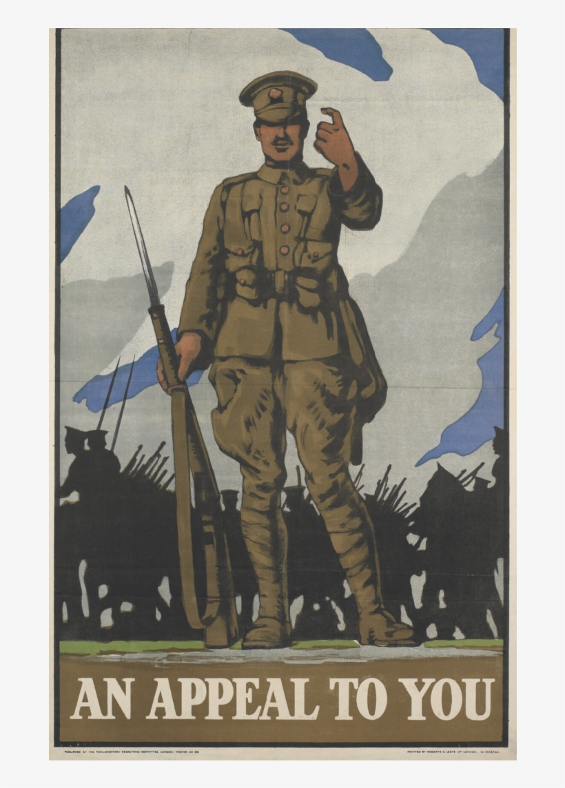 British Army - Late War - Patriotic Appeals Of World War 1, transparent png #7959100