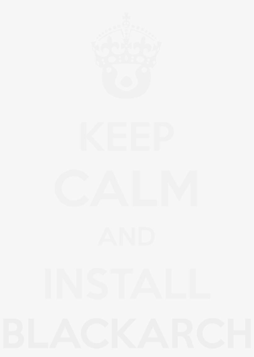 Keep Calm/keep Calm Blackarch View File - Keep Calm, transparent png #7985872