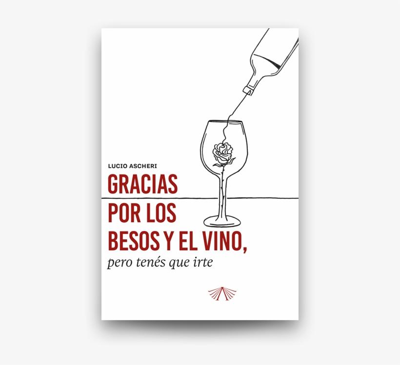 Gracias Por Los Besos Y El Vino, Pero Tenés Que Irte - Drum N Bass, transparent png #8042365