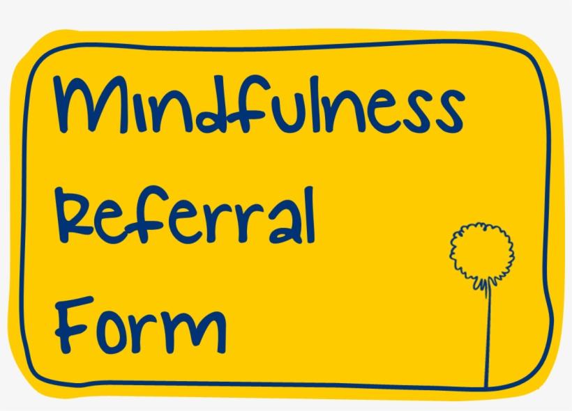 Mindfulness » Mindfulness Referral Button - Mind, transparent png #8070839