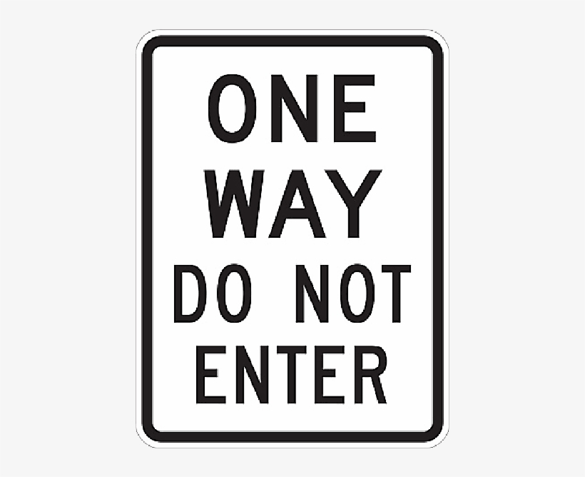 One Way Do Not Enter Aluminum Reflective Sign, 24 Inch - Do Not Block Driveway Sign, transparent png #817046