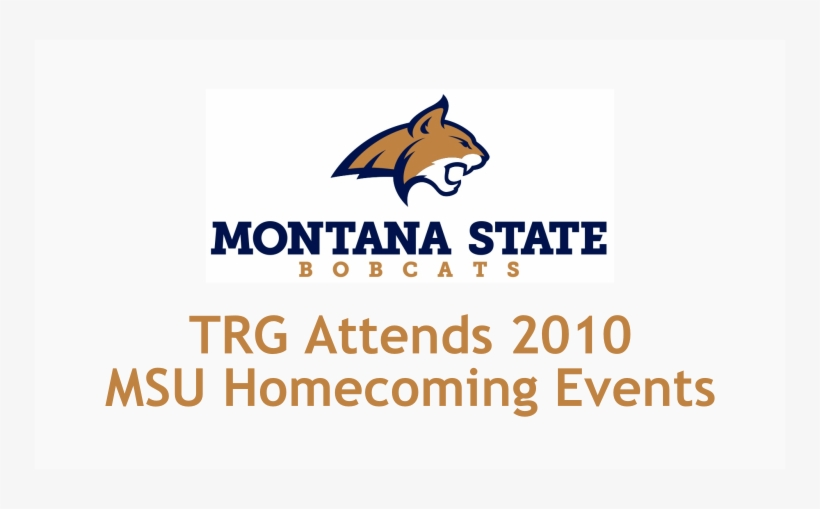 Trade Risk Guaranty Attends 2010 Msu Homecoming Events - Montana State Bobcats Football, transparent png #8188561