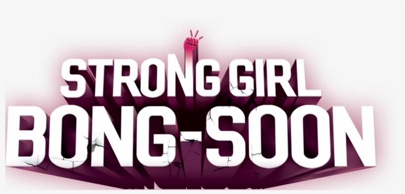 Strong Girl Bong-soon - Strong Girl Bong Soon Logotipo, transparent png #8193191