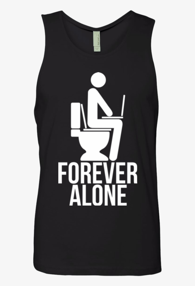 Forever Alone Men's Premium Tank Top - Forever Alone T-shirt T Shirt, transparent png #869211