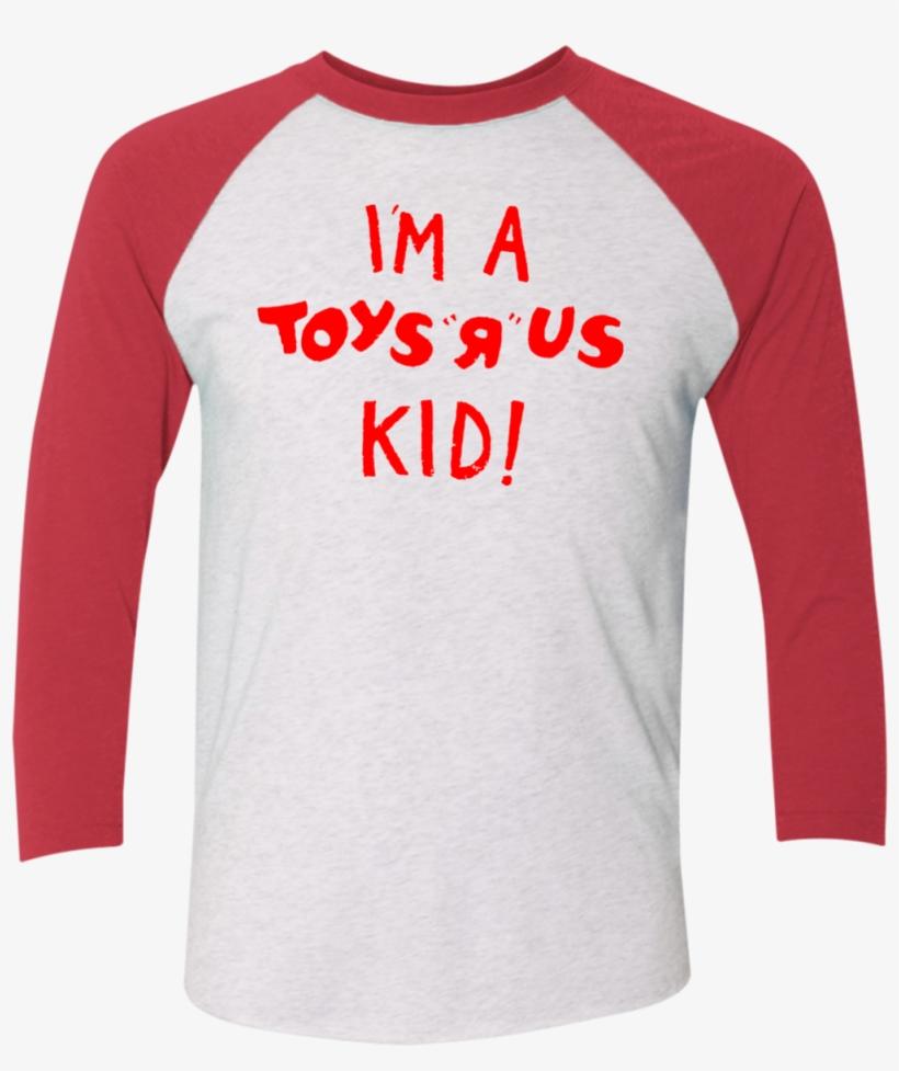 I'm A Toys R Us Kid Tri Blend 3/4 Sleeve Baseball Raglan - Long-sleeved T-shirt, transparent png #8823343