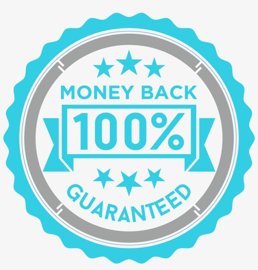 100% Money Back Guarantee - Money Back Guarantee Seal, transparent png #891357