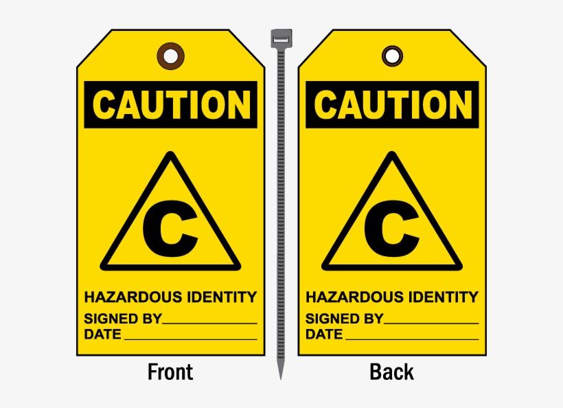 Caution Hazardous Identity Tag - Sign, transparent png #8913574