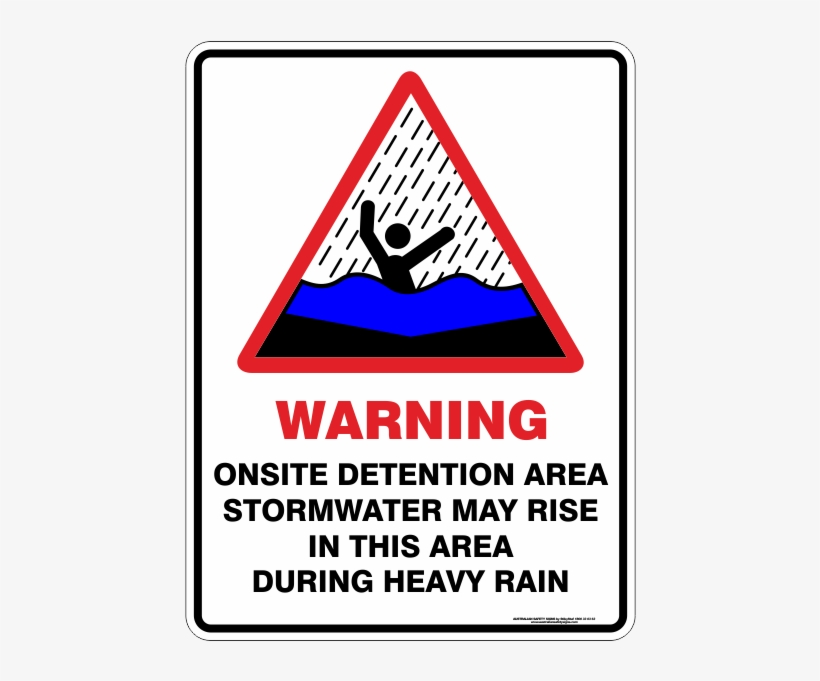 Stormwater Signs - Warning Sign On Site Detention, transparent png #9050220