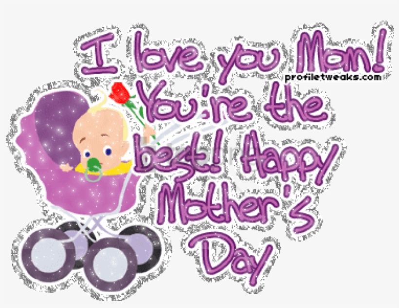 Free Png You Are The Best Happy Mother's Day-dg123387 - Love You Mom, transparent png #9165787