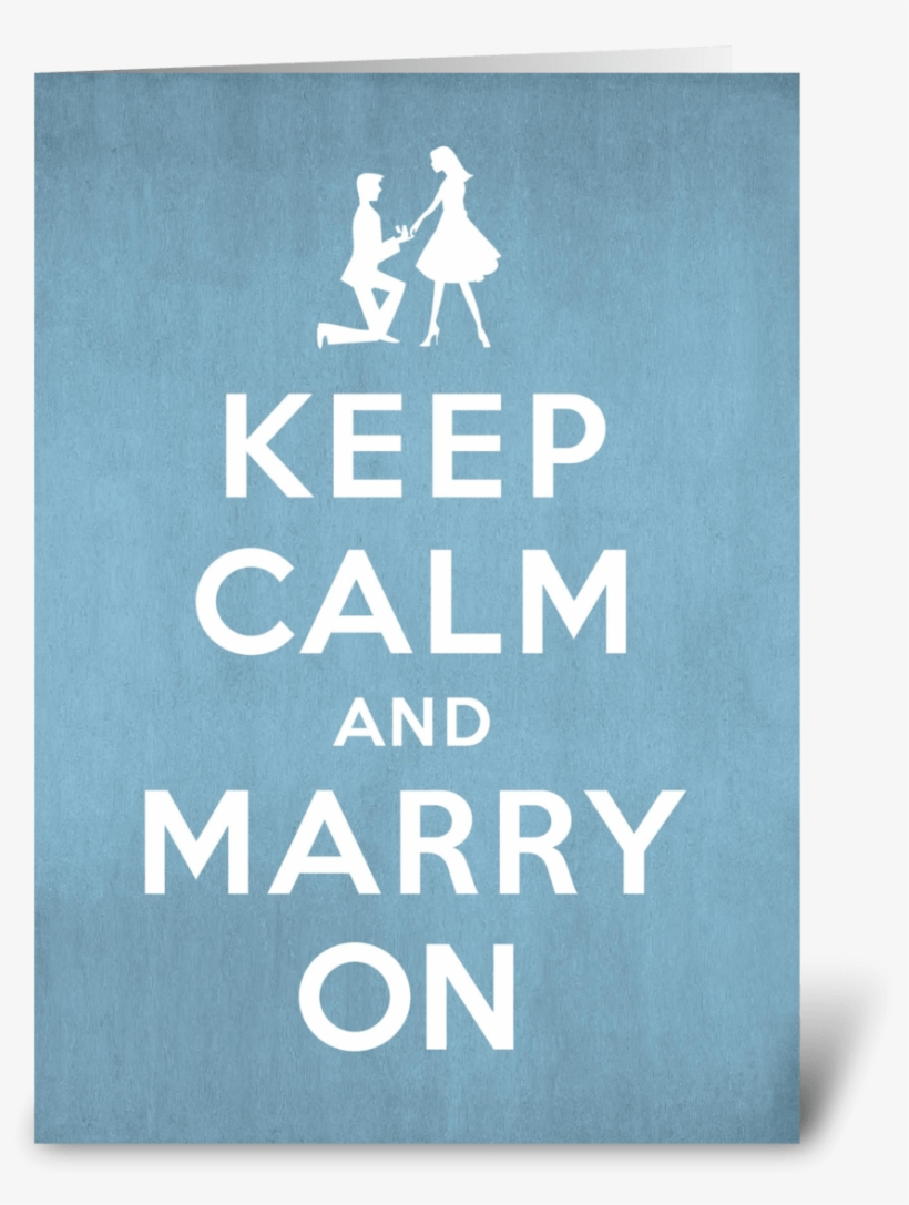 Keep Calm And Marry On Engagement - Keep Calm And Carry, transparent png #9181386