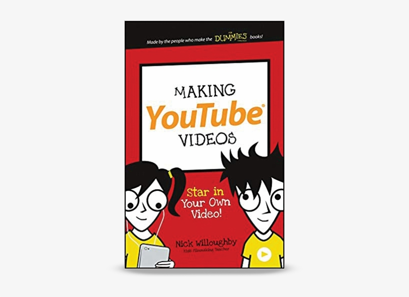 Making Youtube Videos - Making Youtube Videos Book, transparent png #9309078
