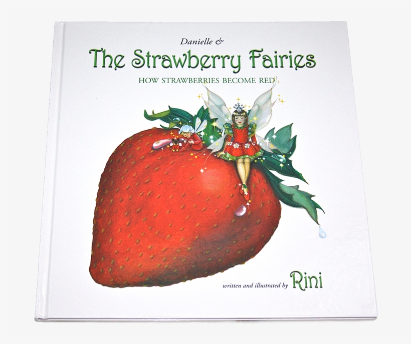 Danielle And The Strawberry Fairies, How Strawberries - Danielle And The Strawberry Fairies, transparent png #947885