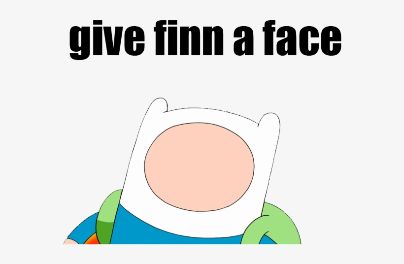 Give Finn A Face - Adventure Time With Finn, transparent png #9457227