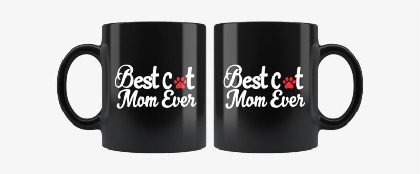 Best Cat Mom Ever With A Paw Print Coffee Mug - Mug, transparent png #9540899