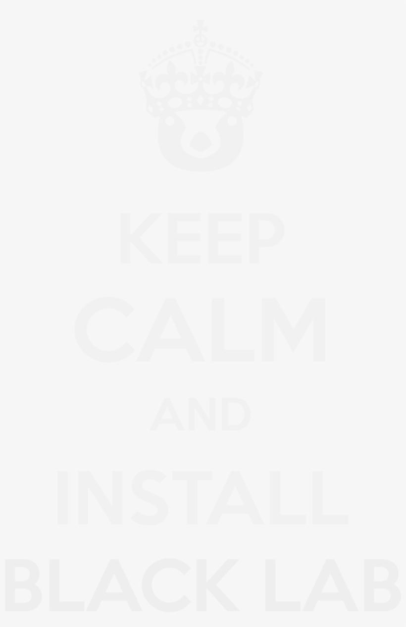 Keep Calm/keep Calm Black Lab View File - Keep Calm, transparent png #9794850