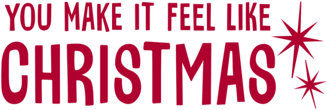 You Make It Feel Like Christmas - Poster For Christian Church (687x360), Png Download