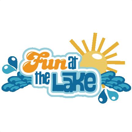 Fun At The Lake Svg Scrapbook Title Lake Svg Cut Files - Scrapbooking (432x432), Png Download