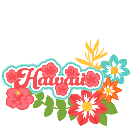Hawaii Title Tropical Flowers Svg Scrapbook Cut File - New Miss Kate Cuttables (432x432), Png Download