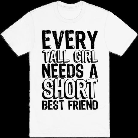 d74dbd2f2 Download Every Tall Girl Needs A Short Best Friend Mens T-shirt - T ...