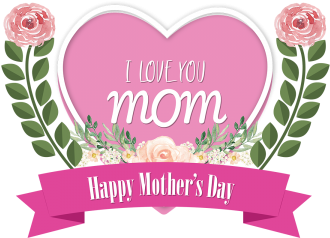 Download I Love You Mom Happy Mothers Day I Love You Mom Qwe